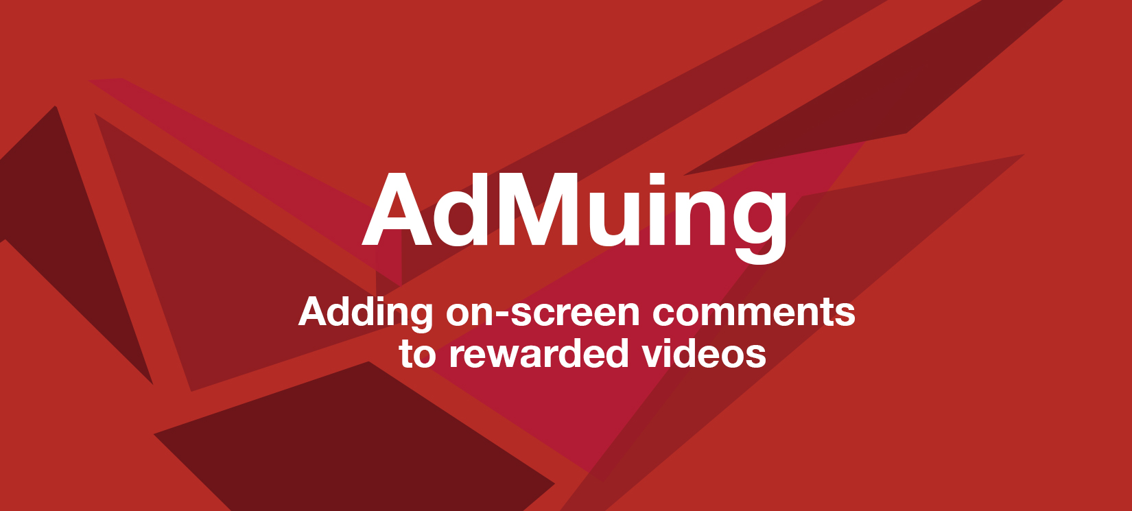 AdMuing Rewarded Video Comments